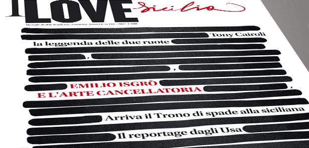 Emilio Isgrò, I Love Sicilia, Cronaca